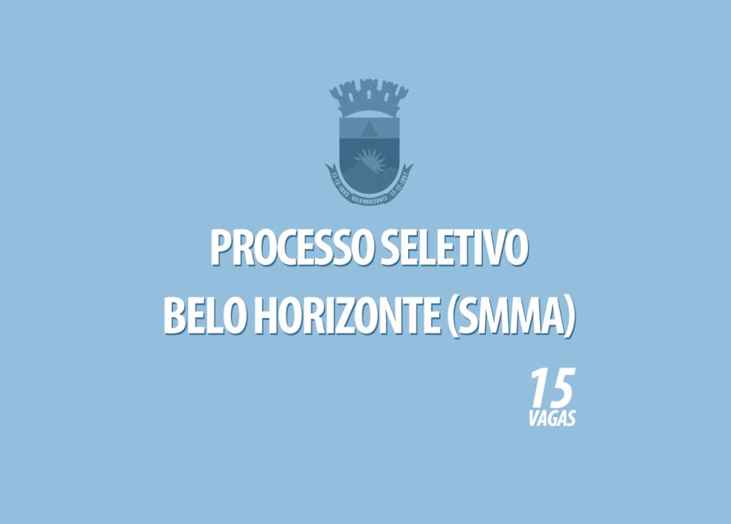 Processo Seletivo Belo Horizonte SMMA Edital 001/2020