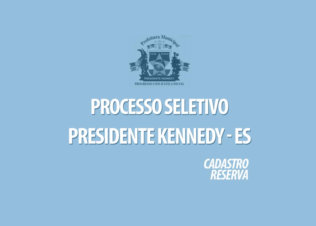 Processo Seletivo Presidente Kennedy - ES Edital 002/2020