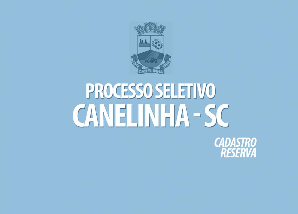 Processo Seletivo Canelinha - SC Edital 006/2021